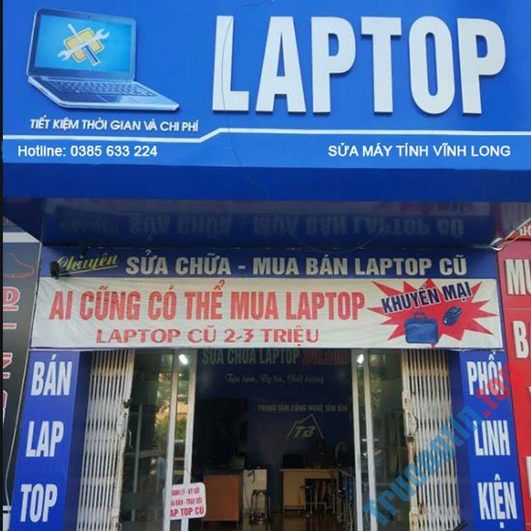 Top 10 Tiệm Sửa Máy Tính Pc Laptop Giá Tốt Khu Vực Vĩnh Long