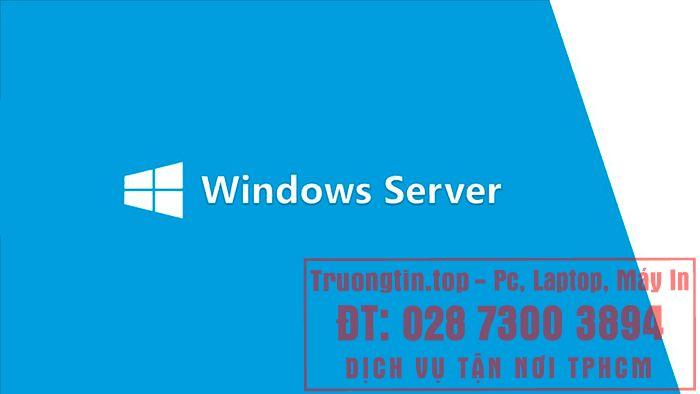 Cài Đặt Win Server Giá Bao Nhiêu – Bảng Giá Mới