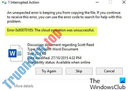 "Cách khắc phục lỗi OneDrive 0x80070185: ""The cloud operation was unsuccessful"""