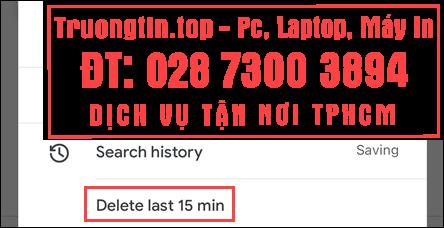 Cách sử dụng tính năng xóa lịch sử tìm kiếm 15 phút gần nhất trong ứng dụng Google